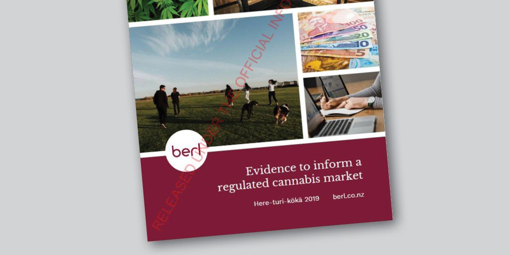 "berl report cover: Evidence to inform a regulated cannabis market [stamped - ""released under the Official Information Act}"